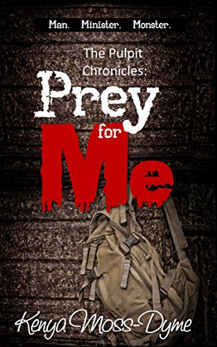 The Pulpit Chronicles: Prey for Me