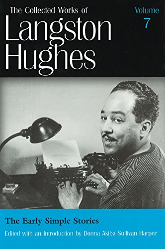 The Early Simple Stories (Collected Works of Langston Hughes, Vol 7)